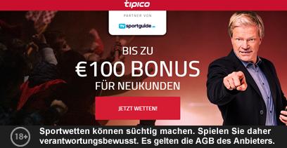 Tipico Neukunden Bonus