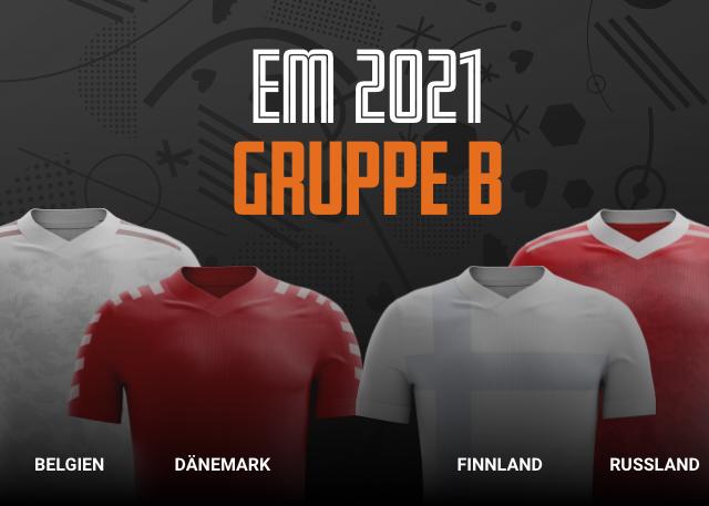 EM 2021 Gruppe B