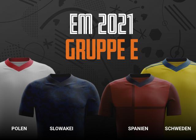 EM 2021 Gruppe E